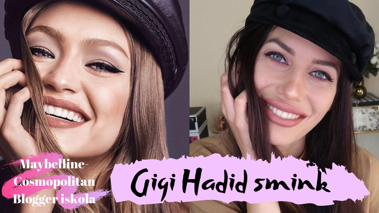 Sminkelj úgy, mint Gigi Hadid! -Maybelline termékekkel-